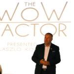 Találd meg a saját Wow faktorod az üzletedben és  add át szenvedéllyel